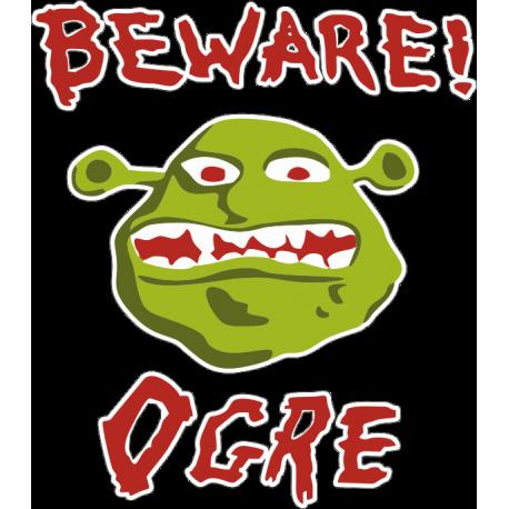 Beware! Оgre -  Остерегайтесь! Огр